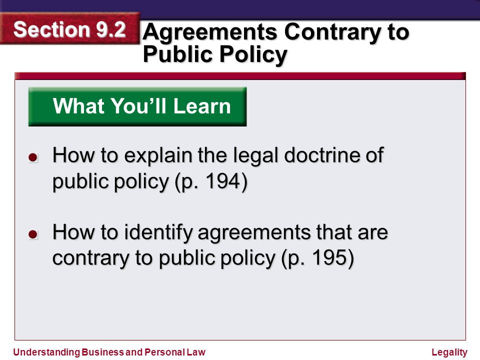 What You'll Learn How to explain the legal doctrine of public policy (p.