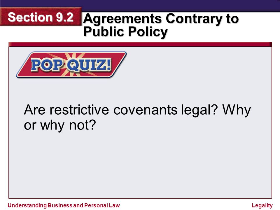 Are restrictive covenants legal Why or why not