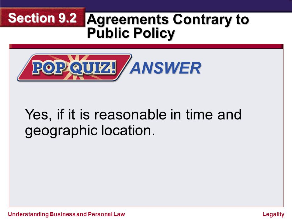 ANSWER Yes, if it is reasonable in time and geographic location.