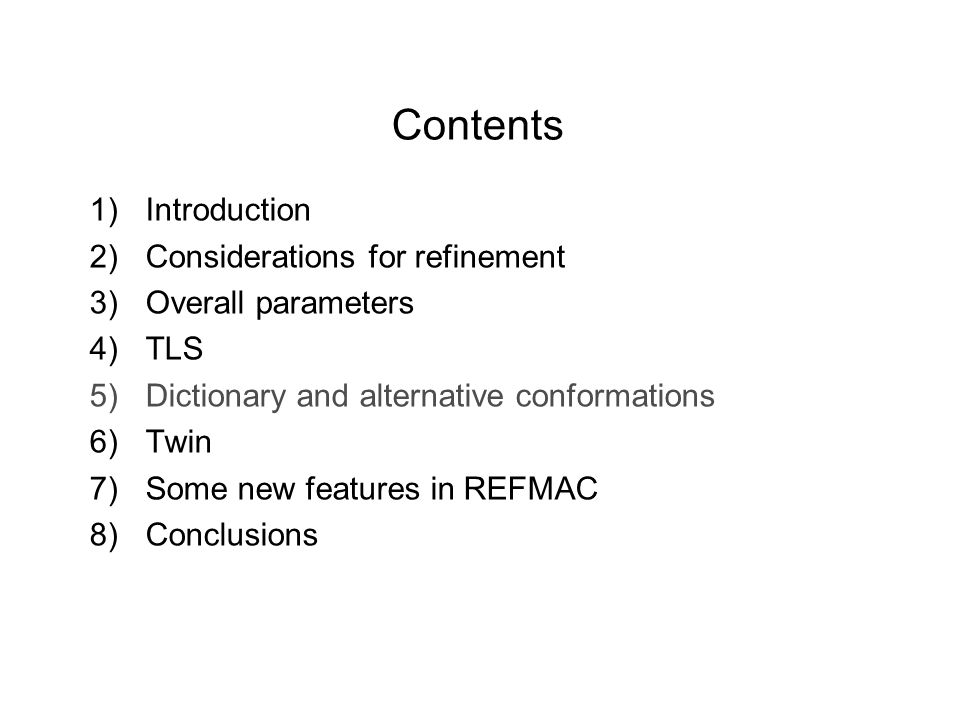Contents Introduction Considerations for refinement Overall parameters