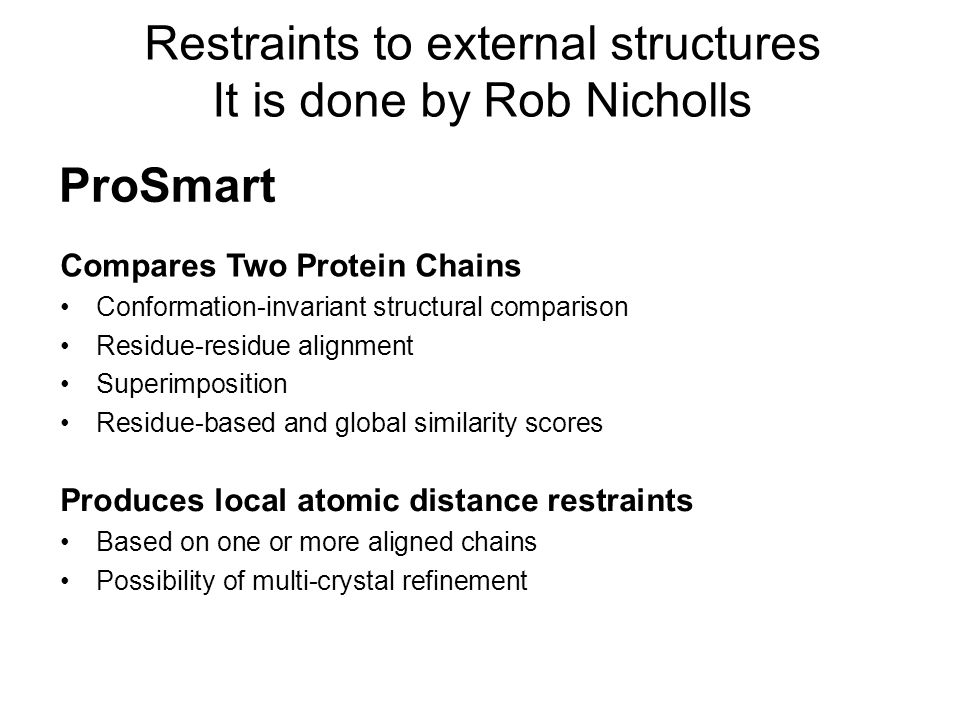 Restraints to external structures It is done by Rob Nicholls