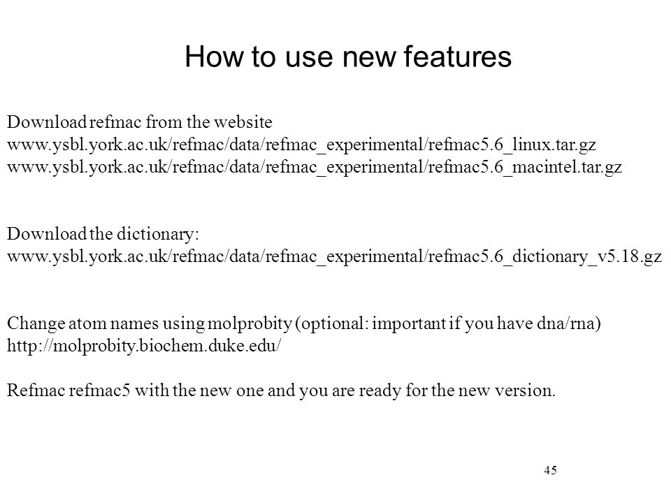 How to use new features Download refmac from the website