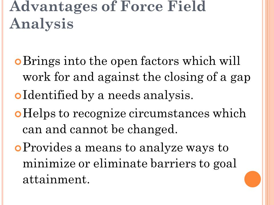 Advantages of Force Field Analysis