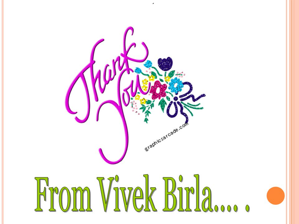 From Vivek Birla…. .