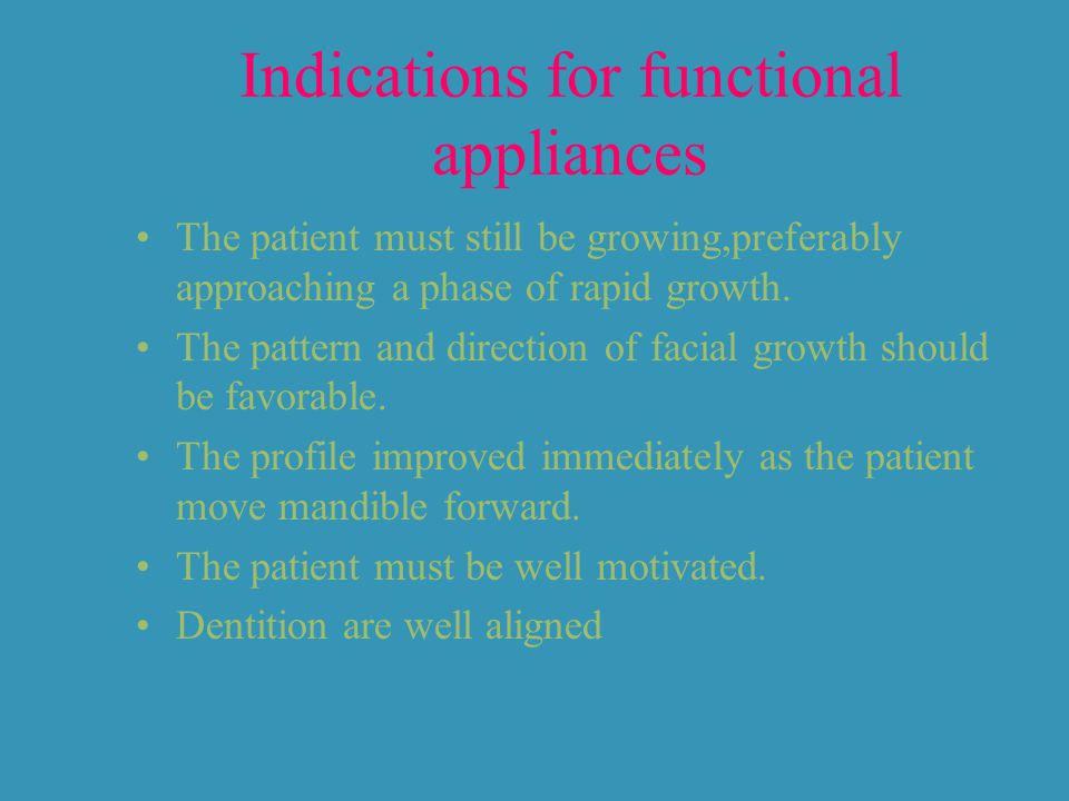 Indications for functional appliances