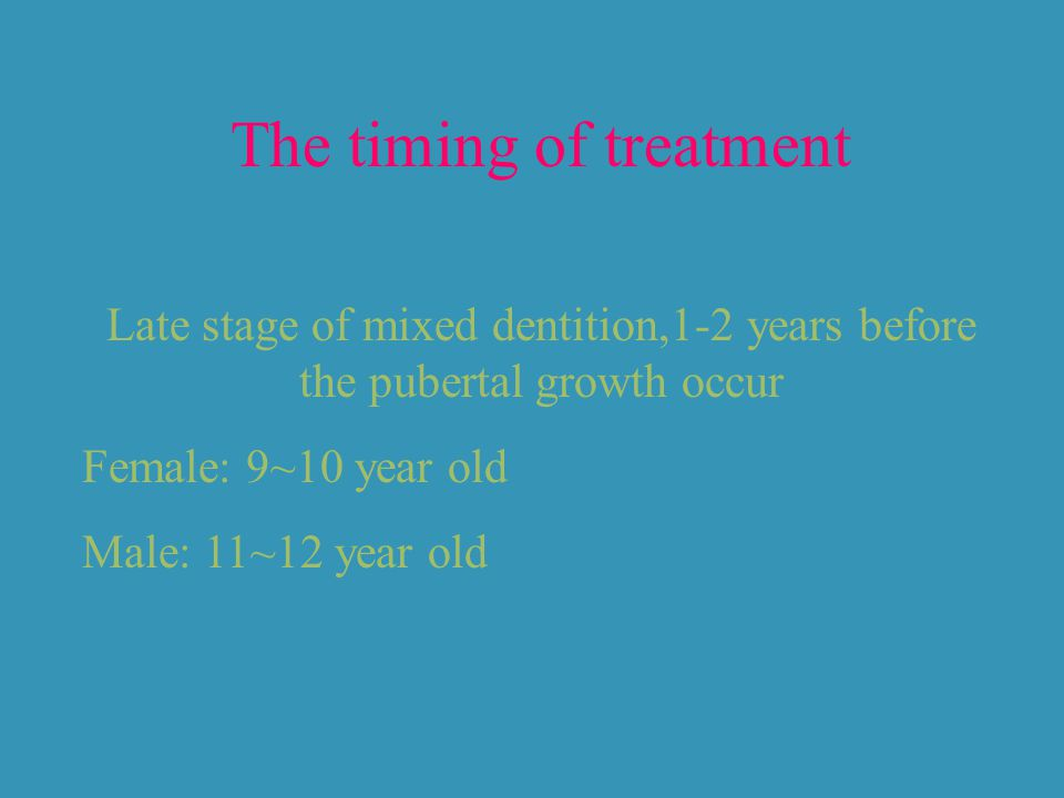 The timing of treatment
