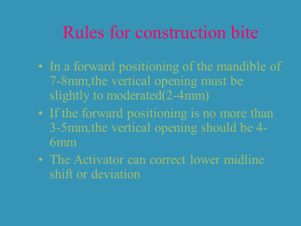 Rules for construction bite