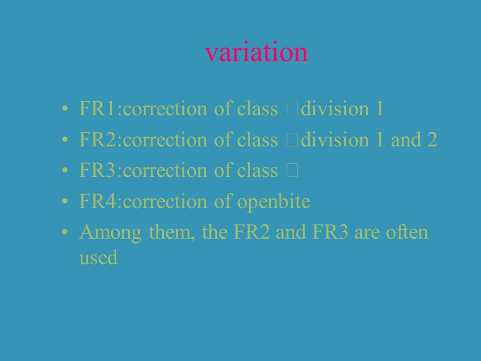 variation FR1:correction of class Ⅱdivision 1