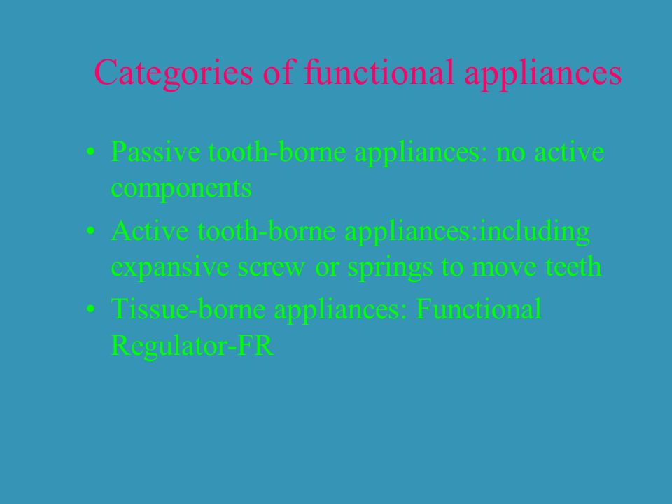 Categories of functional appliances