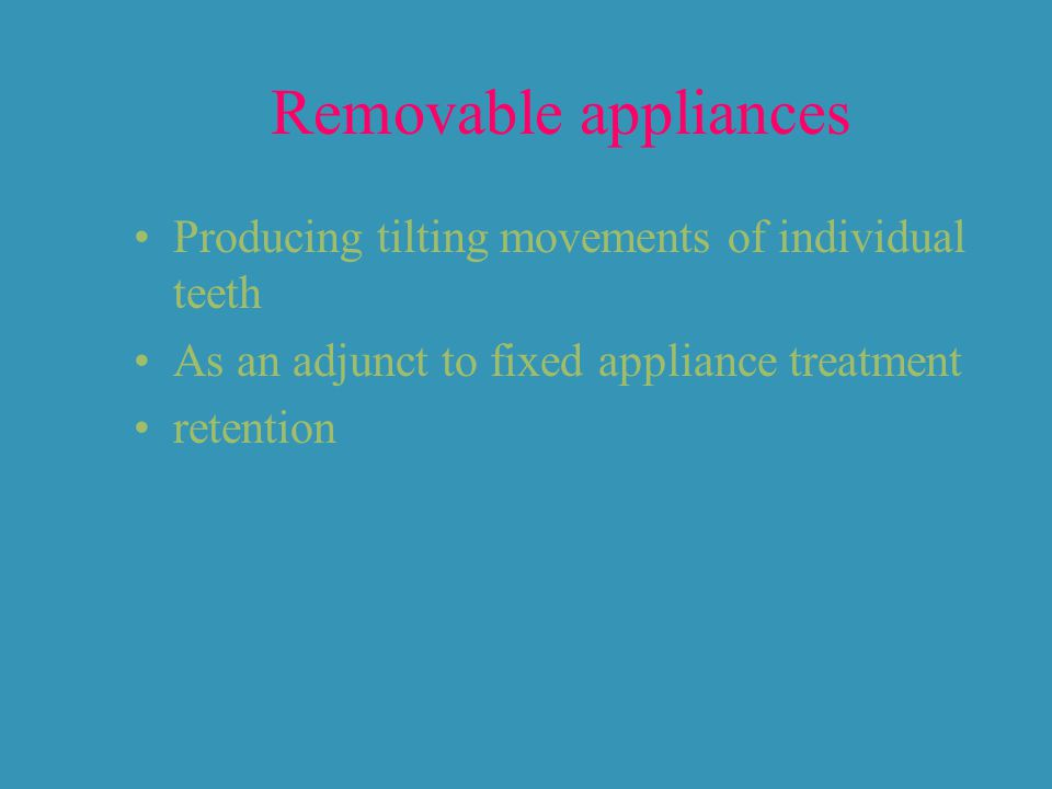 Removable appliances Producing tilting movements of individual teeth