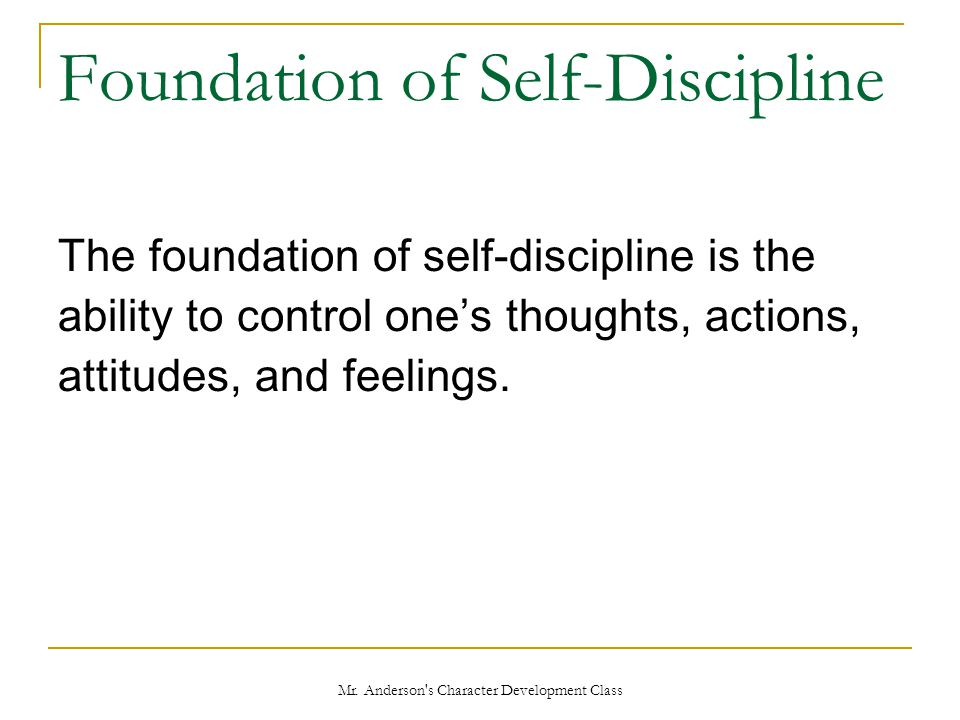 Foundation of Self-Discipline