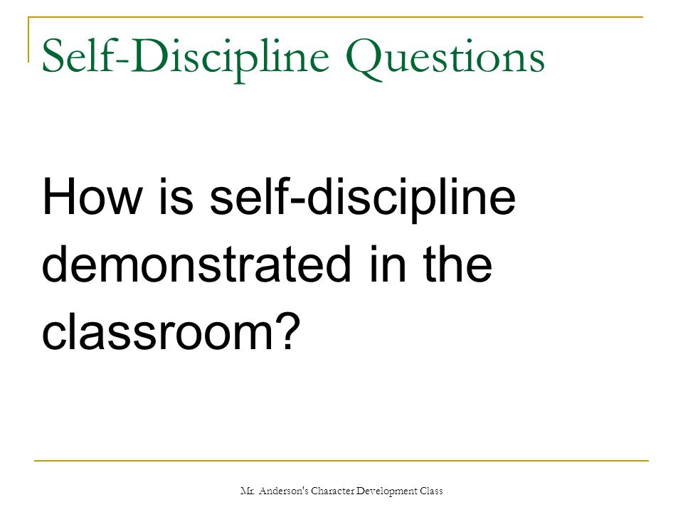 Self-Discipline Questions