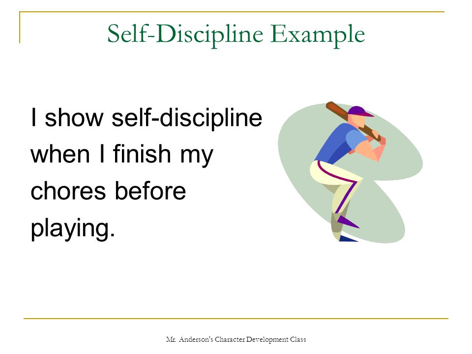 Self-Discipline Example