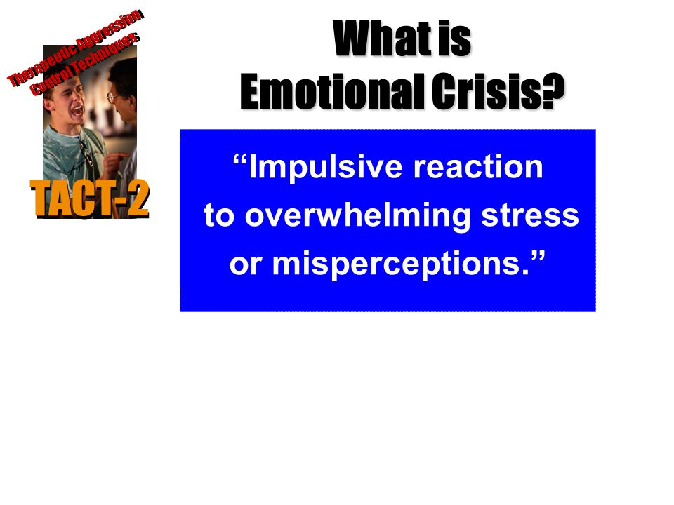 What is Emotional Crisis