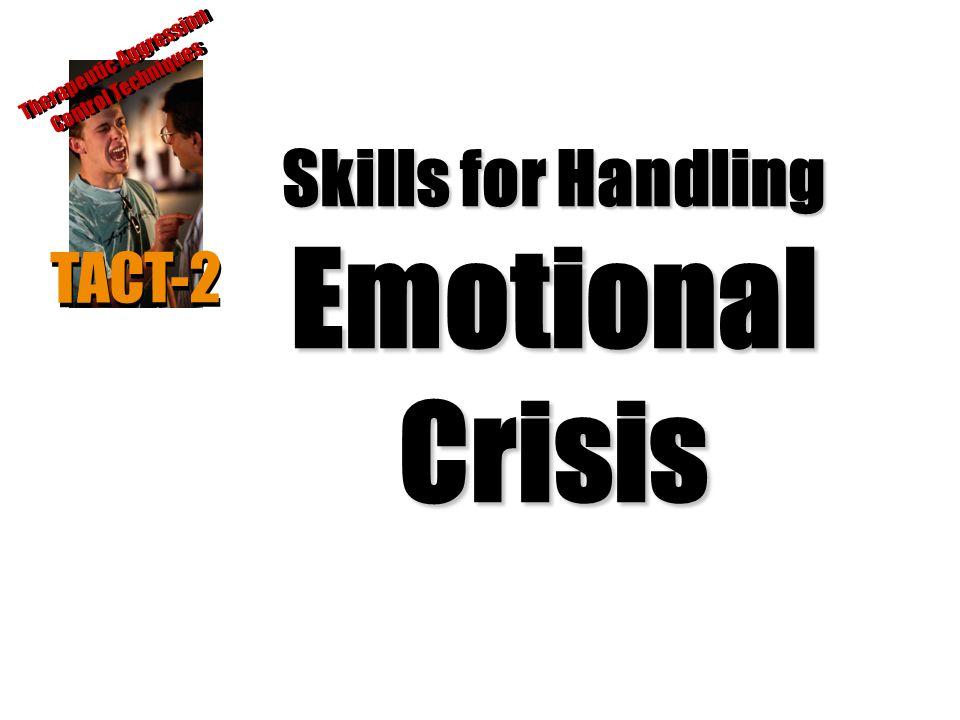 Skills for Handling Emotional Crisis