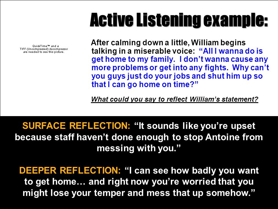 Active Listening example: