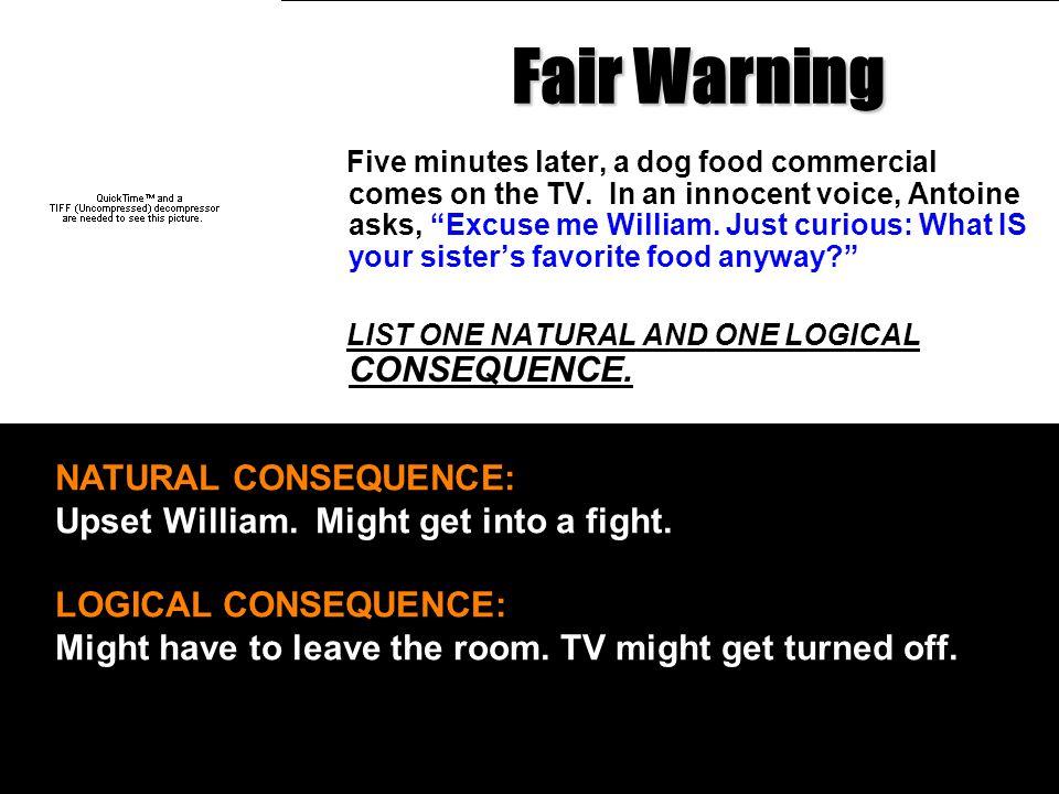 Fair Warning NATURAL CONSEQUENCE: