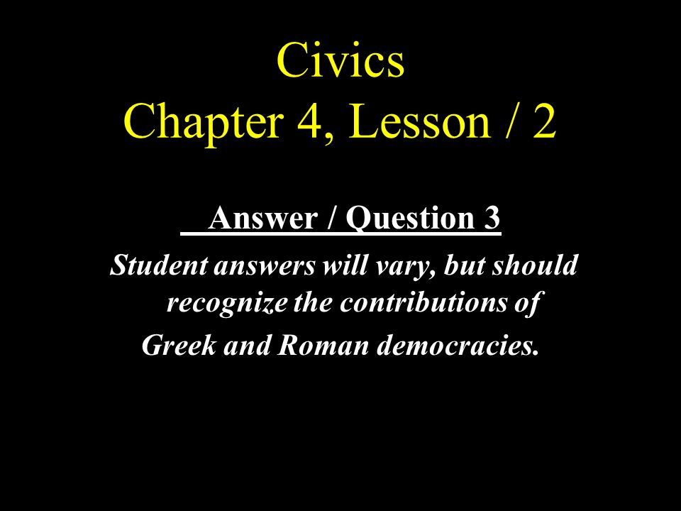 Civics Chapter 4, Lesson / 2