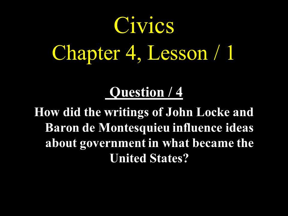 Civics Chapter 4, Lesson / 1