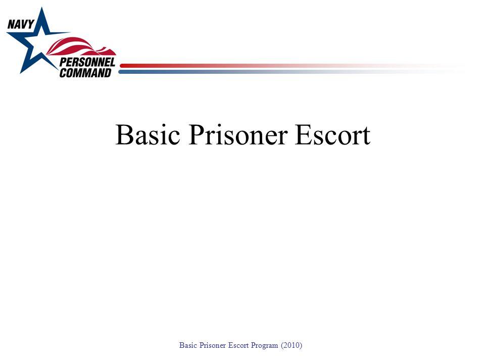 Basic Prisoner Escort