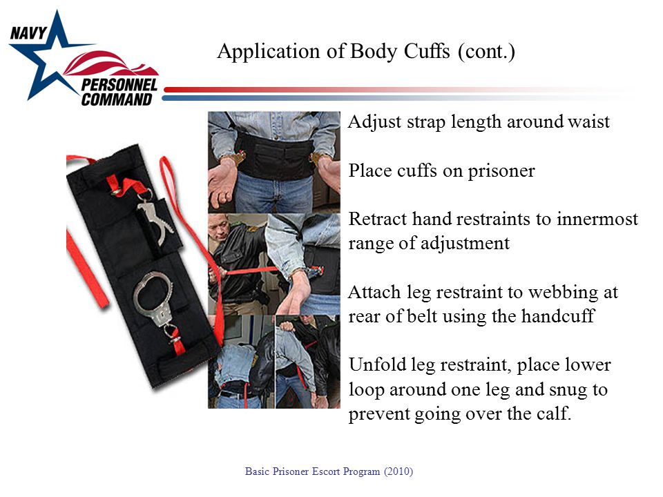 Application of Body Cuffs (cont.)
