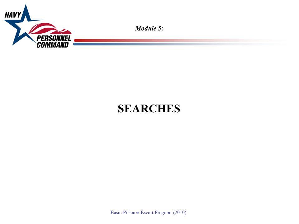 Module 5: SEARCHES
