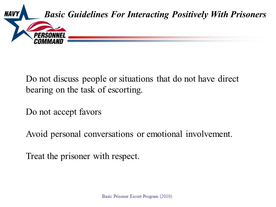 Basic Guidelines For Interacting Positively With Prisoners