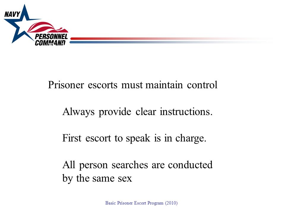 Policy: Prisoner escorts must maintain control