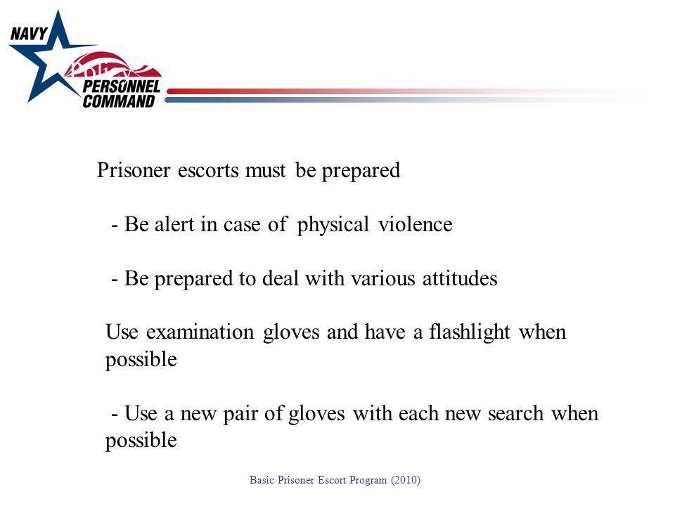 Policy: Prisoner escorts must be prepared