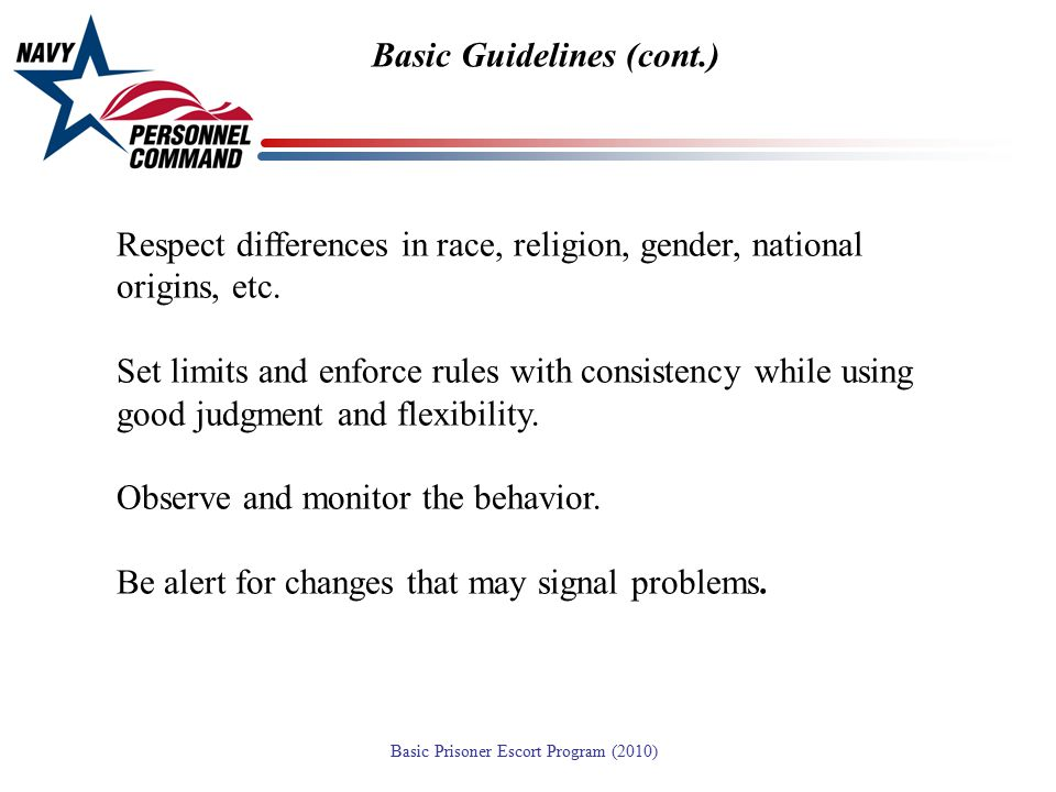 Basic Guidelines (cont.)