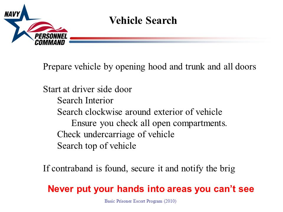 Vehicle Search Prepare vehicle by opening hood and trunk and all doors