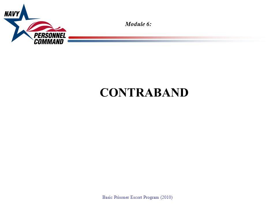 Module 6: CONTRABAND