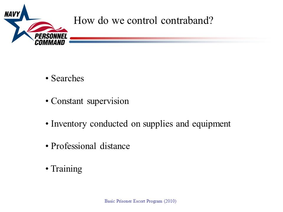 How do we control contraband