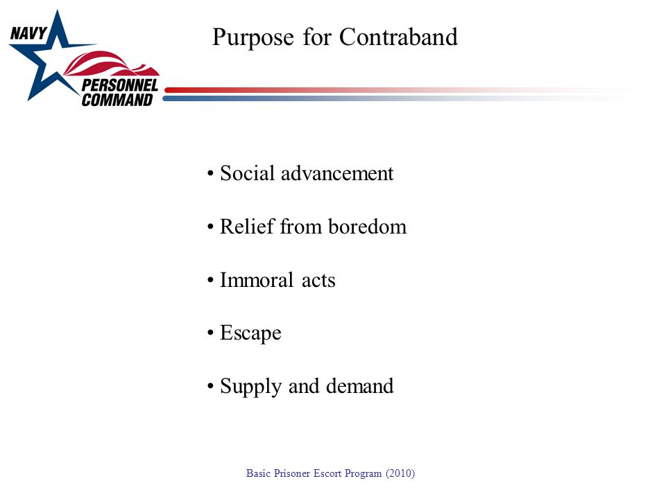Purpose for Contraband