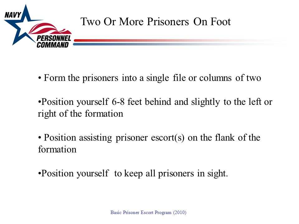 Two Or More Prisoners On Foot