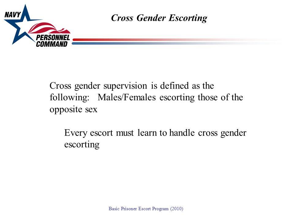 Cross Gender Escorting