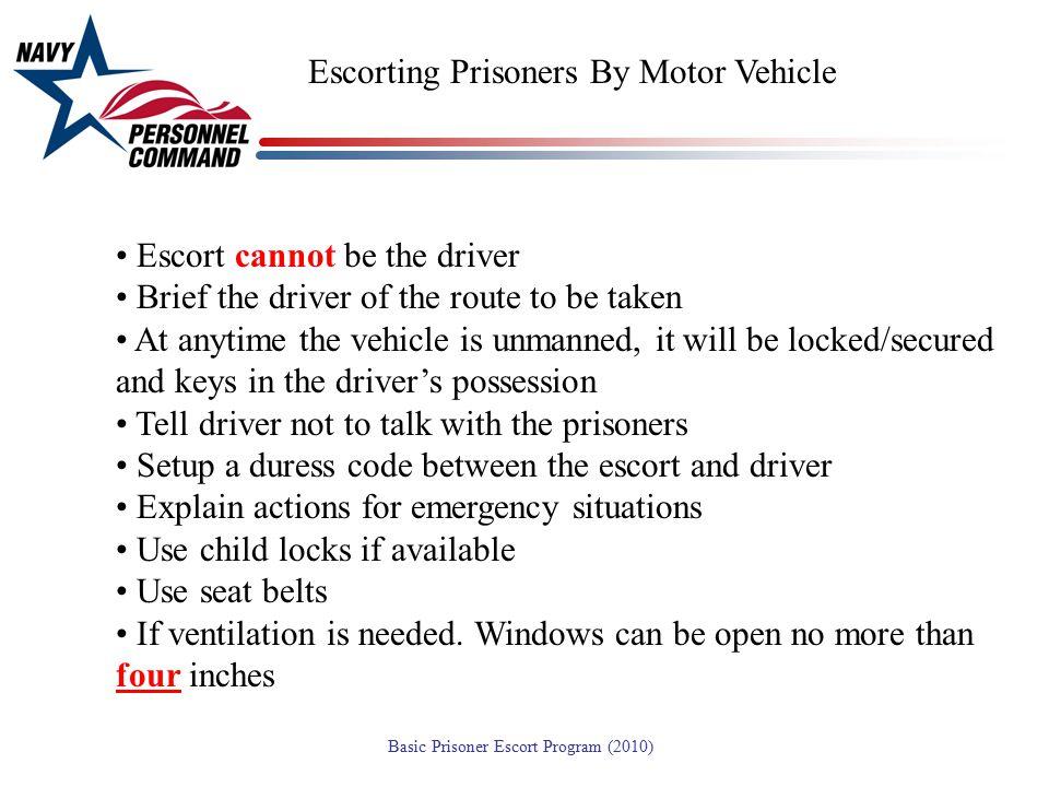 Escorting Prisoners By Motor Vehicle