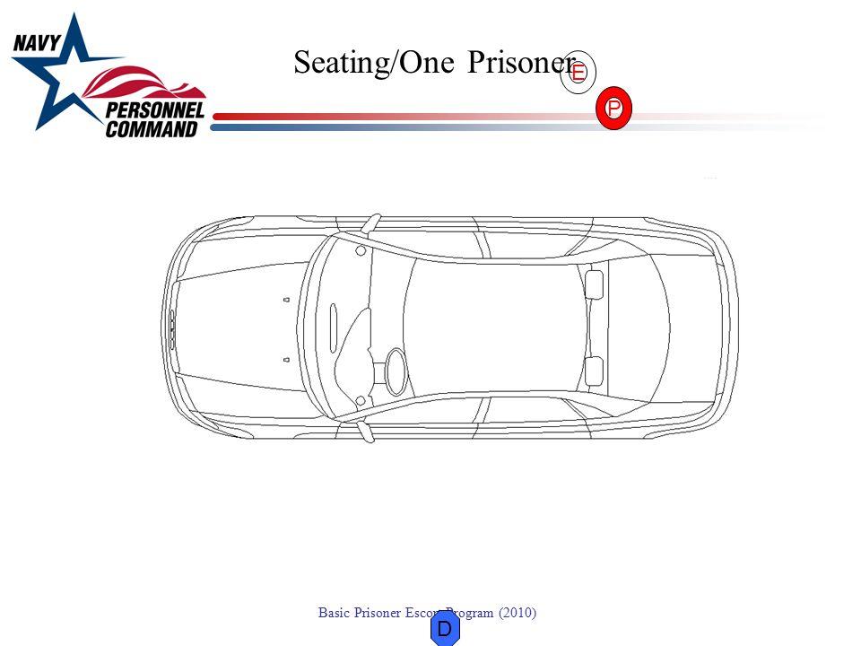 Seating/One Prisoner E P D