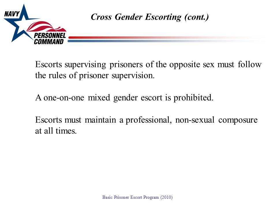 Cross Gender Escorting (cont.)
