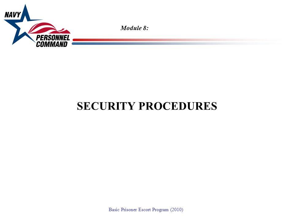 Module 8: SECURITY PROCEDURES