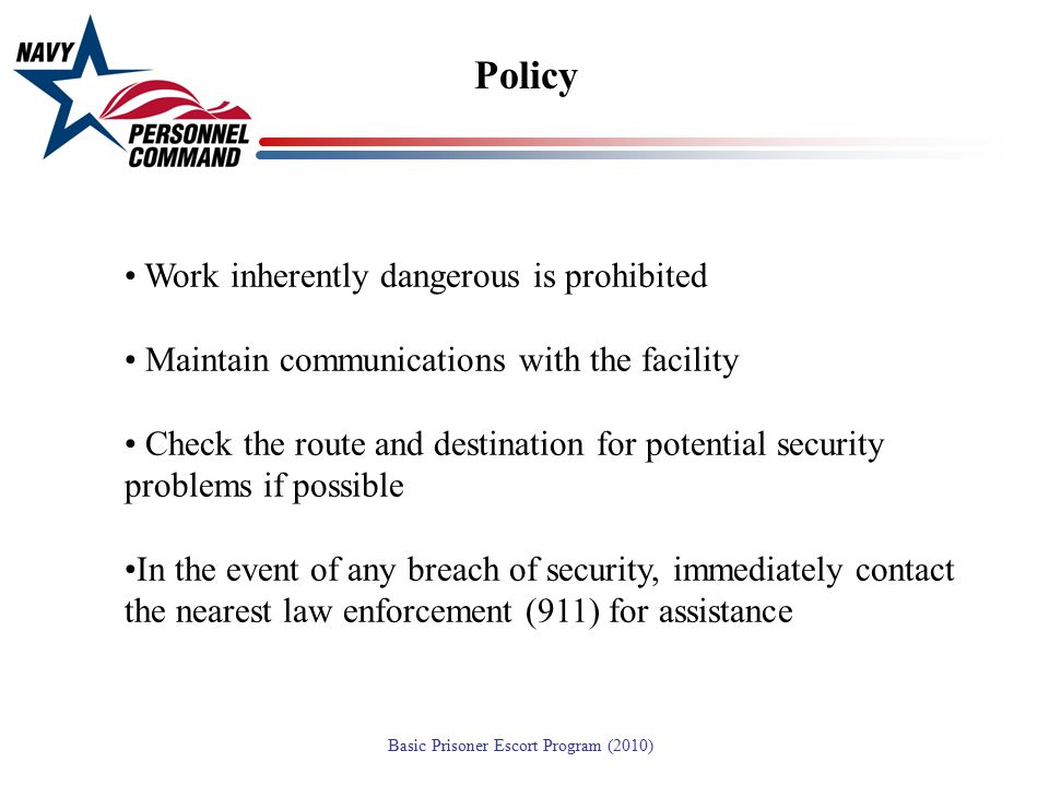 Policy Work inherently dangerous is prohibited