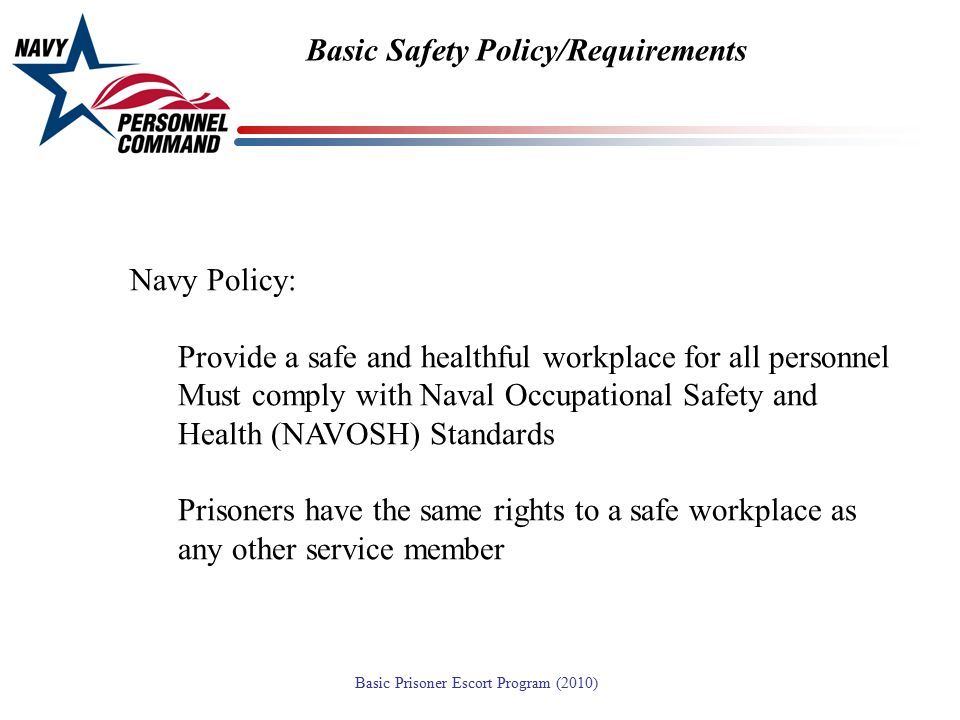 Basic Safety Policy/Requirements