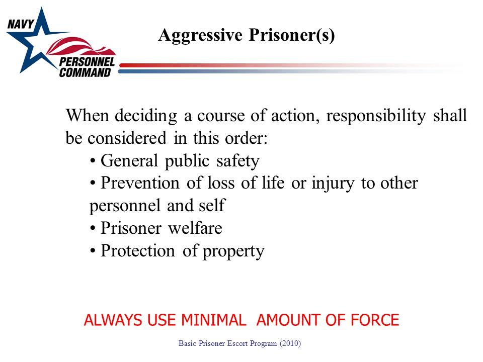 ALWAYS USE MINIMAL AMOUNT OF FORCE