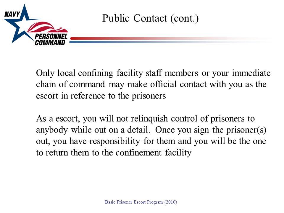 Public Contact (cont.)