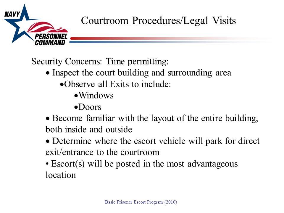 Courtroom Procedures/Legal Visits