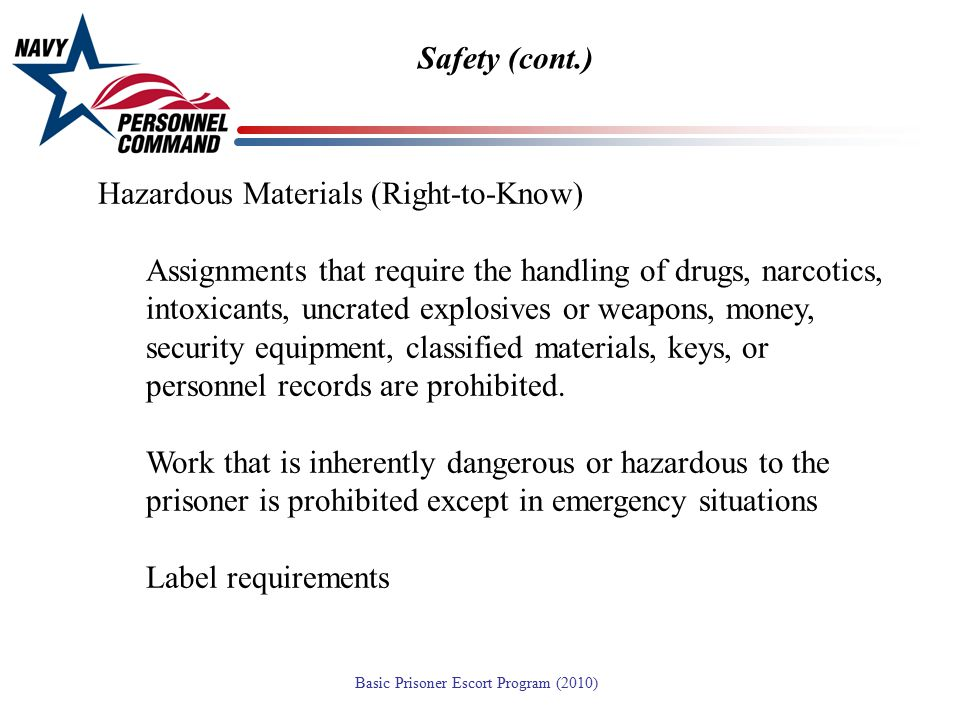 Safety (cont.) Hazardous Materials (Right-to-Know)