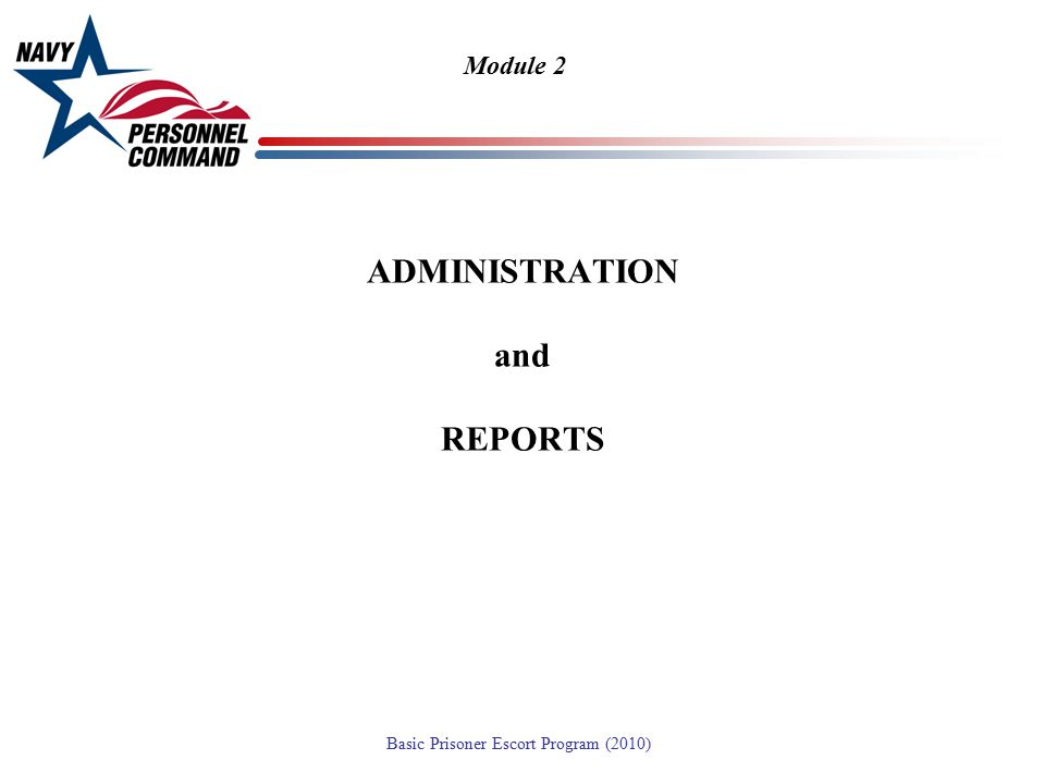 ADMINISTRATION and REPORTS