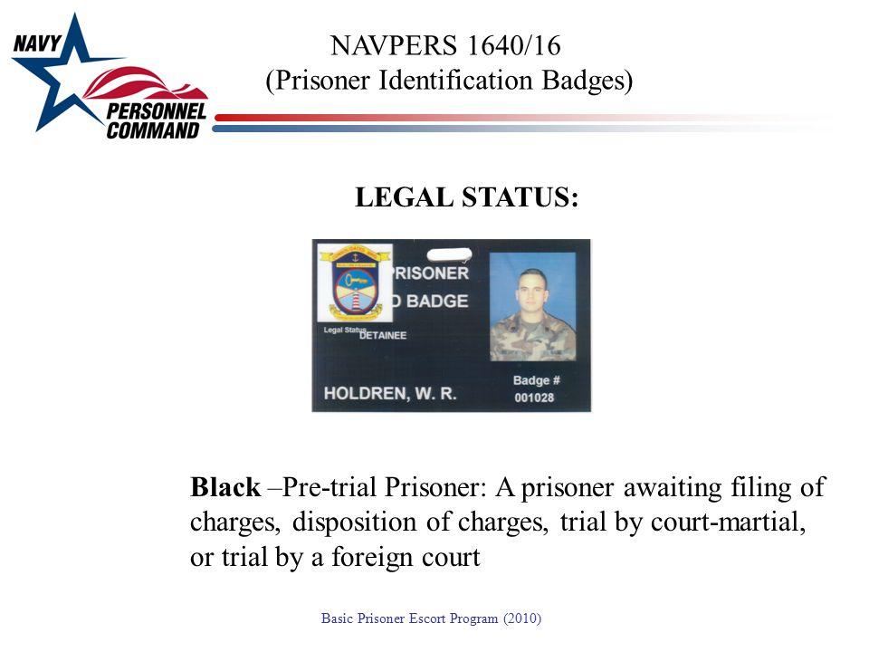 NAVPERS 1640/16 (Prisoner Identification Badges)