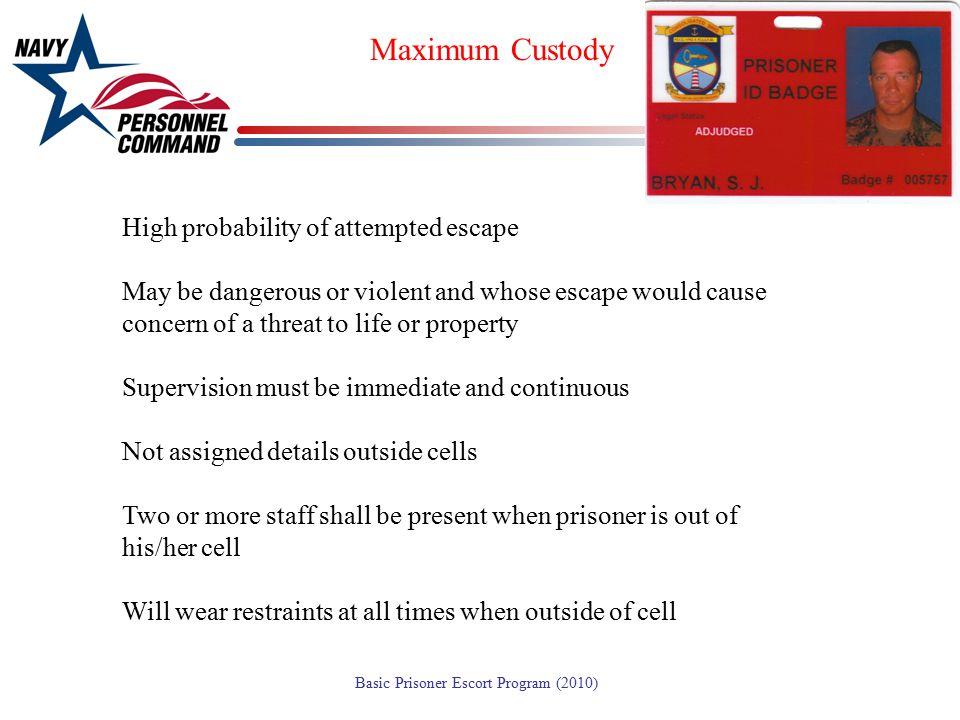 Maximum Custody