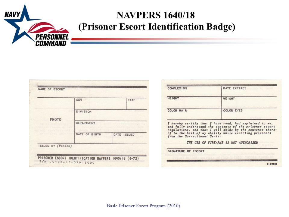 NAVPERS 1640/18 (Prisoner Escort Identification Badge)